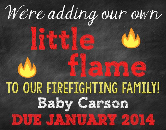 Printable Chalkboard Fireman Pregnancy by ChalkingItUpBoards / We're adding a little flame / firefighter family / pregnancy announcement