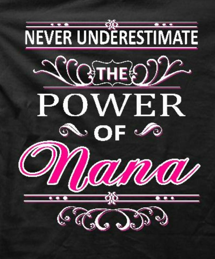 Nana Sayings Quotes And