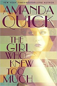 New Romances to Read This Month, incl. The Girl Who Knew Too Much by Amanda Quick: Set in Hollywood in the 1930s,an ambitious reporter heroine, a magician-turned-hotel-owner hero, and a murder mystery — we're desperate to start this one. | Historical romance | Romantic suspense | Romantic mystery novels