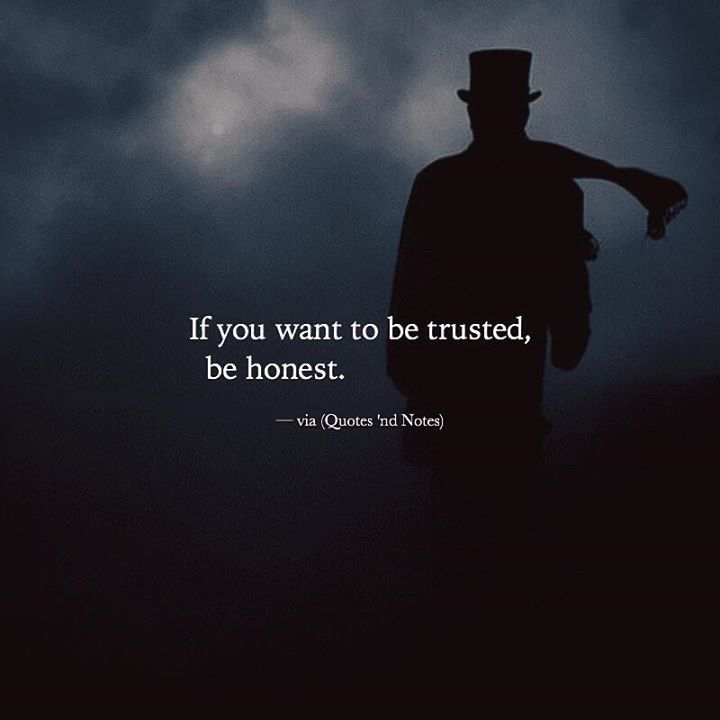 If you want to be trusted, be honest. —via http://ift.tt/2eY7hg4