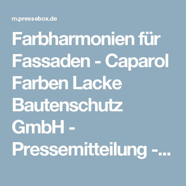 Farbharmonien für Fassaden - Caparol Farben Lacke Bautenschutz GmbH - Pressemitteilung - PresseBox