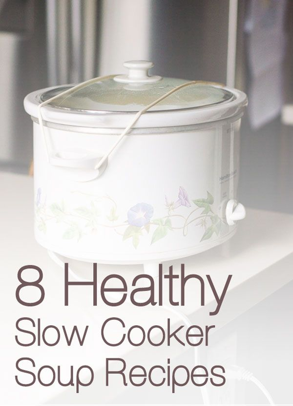 8 healthy slow cooker soup recipes plus 10 things I learnt to make delicious, full of flavour and nutritious soups without bacon, cream or lots of cheese. | ifoodreal.com