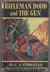 Rifleman Dodd and The Gun, two great stories by C.S. Forester