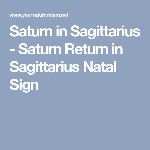 Saturn in Sagittarius - Saturn Return in Sagittarius Natal