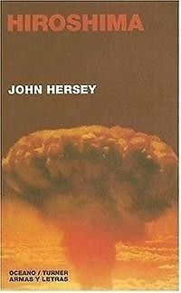 an analysis of the book hiroshima by john hersey John hersey transports us back to the streets of hiroshima, japan on august 6, 1945'the day the city was destroyed by the first atomic bomb told through the memories of six survivors, hiroshima is a timeless, powerful classic that will awaken your heart and your compassion.