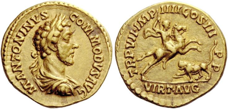 Commodus (177-192). Aureus, 7.28 g, 181-182. M ANTONINVS – COMMODVS AVG. Laureate, draped and cuirassed bust r. / TR P VII IMP – IIII COS III – P P. Commodus on horse prancing r., brandishing javelin at lion in r. field.; in exergue, VIRTV AVG. C 959. BMC 90. RIC 39. Mazzini 959 (this coin). Calicó 2363 (this coin). Biaggi 1021 (this coin). Very rare. Struck on a very large flan and with a lovely light reddish tone, good VF / about EF. $13.316.