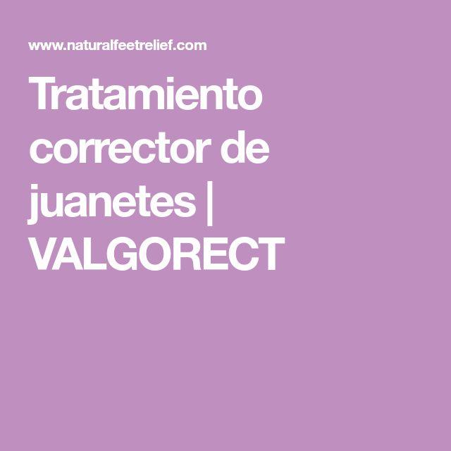 Tratamiento corrector de juanetes   VALGORECT