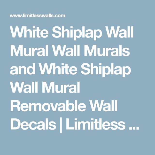 White Shiplap Wall Mural Wall Murals and White Shiplap Wall Mural Removable Wall Decals | Limitless Walls