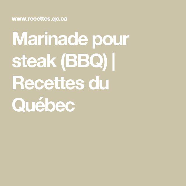 Marinade pour steak (BBQ) | Recettes du Québec