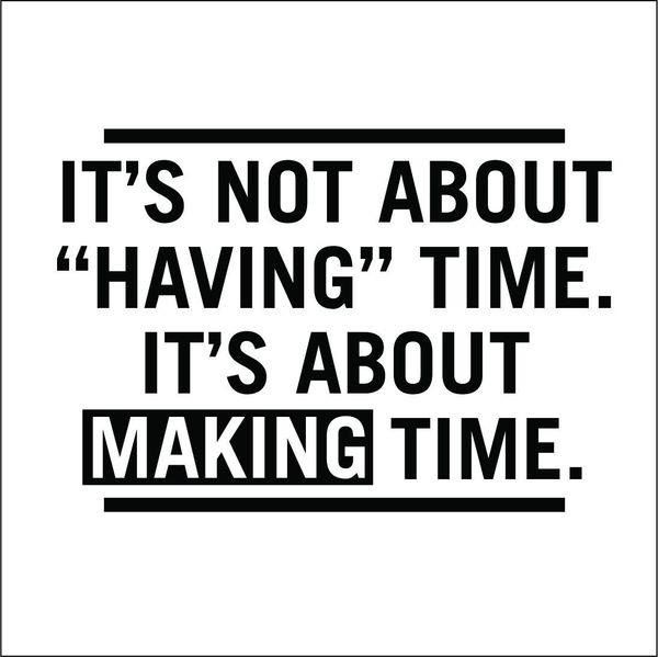 Closing Time Quotes: 17 Best Making Time Quotes On Pinterest
