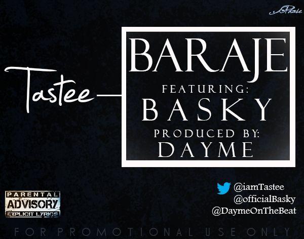 "MRSHUSTLE FRESH: ""BARAJE"" BY TASTEE FT. BASKY [PROD. BY DAYME]"