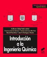 Introducción a la ingeniería química / Guillermo Calleja Pardo...[et al.]. - Madrid : Editorial Síntesis, D.L. 1999