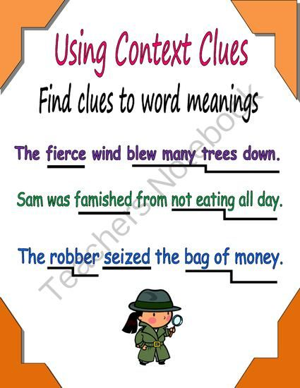 Context Clues from Essential Reading Skills on TeachersNotebook.com -  (1 page)  -  A  visual to show students how to use other words in a sentence as clues to pronunciation and meaning of words.