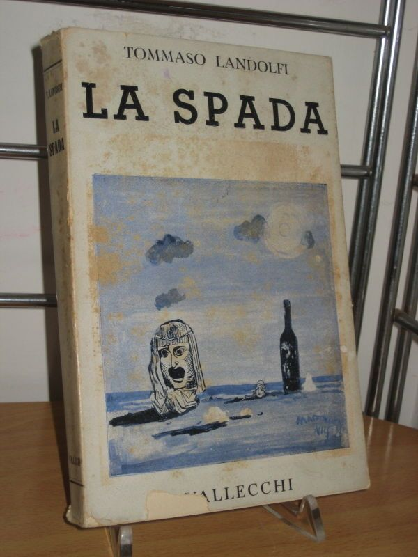 TOMMASO LANDOLFI LA SPADA VALLECCHI 1944 II ED. RIEDIZIONE IL MAR DELLE BLATTE | eBay