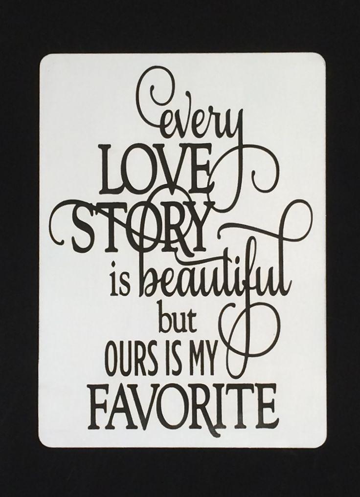 Love story quote - A4 size - for hire @ www.celebrationblackboards.com.au