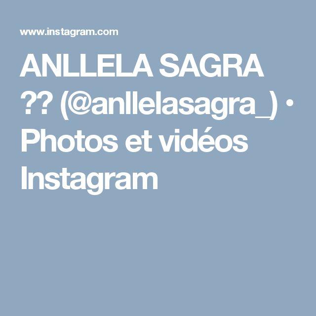 ANLLELA SAGRA ✌🏻 (@anllelasagra_) • Photos et vidéos Instagram