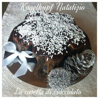 la casetta di cioccolato: Kugelhupft Natalizio
