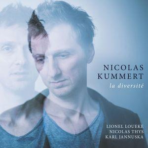 "NICOLAS KUMMERT: "" la diversité "" (edition records) personnel:NICOLAS KUMMERT tenor saxophone  LIONEL LOUEKE guitar  NICOLAS THYS bass  KARL JANNUSKA drums http://www.qobuz.com/fr-fr/album/la-diversite-nicolas-kummert-lionel-loueke-nicolas-thys-karl-jannuska/0191018653798"
