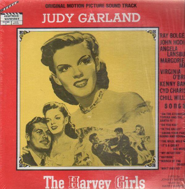 Judy Garland, Ray Bolger, John Hodiak, Angela Lansbury, Virginia O'Brien, Kenny Baker (2), Cyd Charisse, Chill Wills - The Harvey Girls: buy LP, Album at Discogs