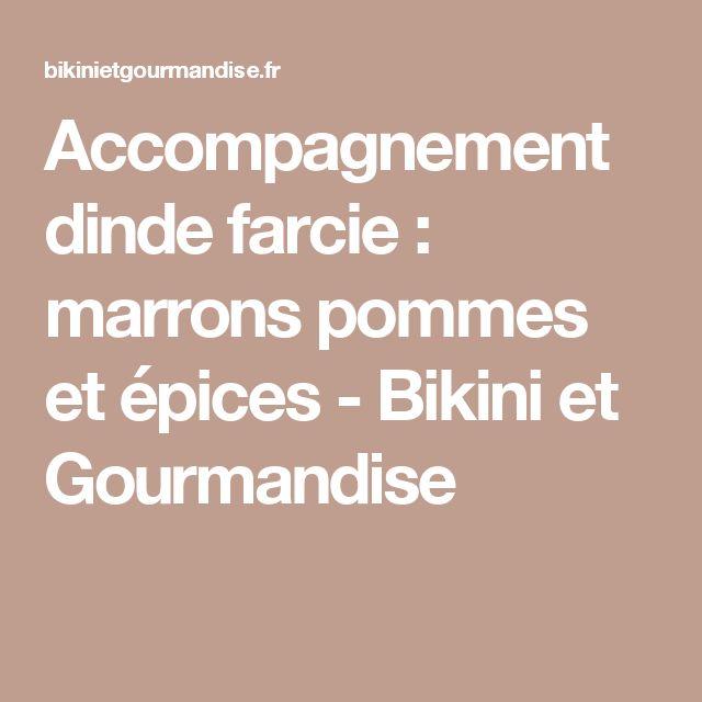 Accompagnement dinde farcie : marrons pommes et épices - Bikini et Gourmandise