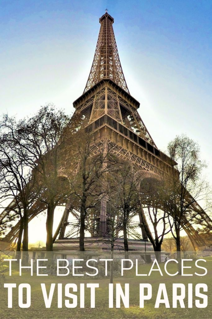 DIY: The Best Places To Visit In Paris