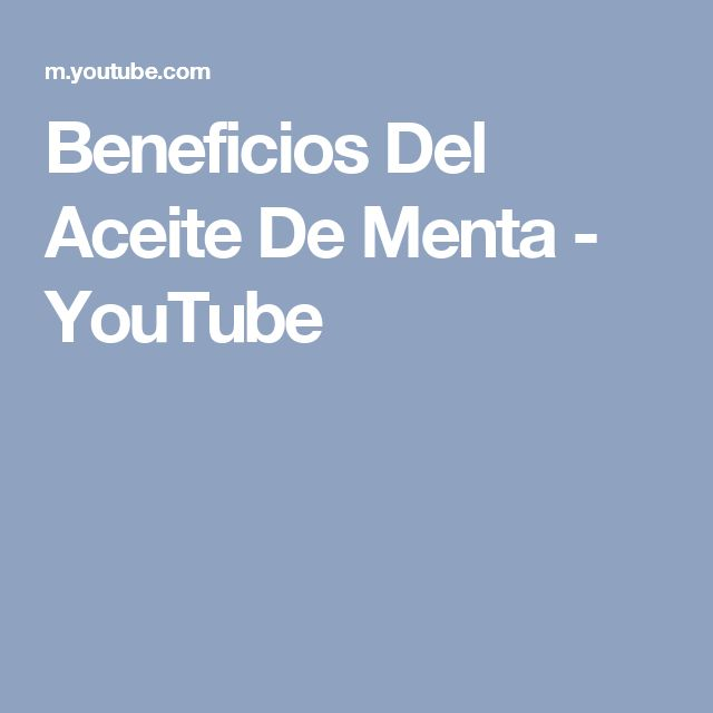 Beneficios Del Aceite De Menta - YouTube