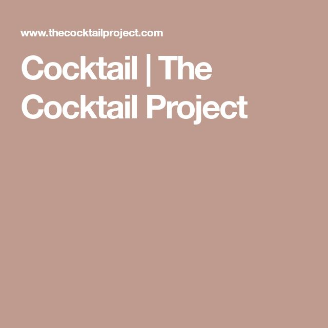 Cocktail | The Cocktail Project