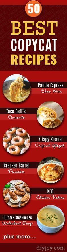 Copycat Recipes From Top Restaurants. Best Restaurant Recipe Knockoffs from Chipotle, Starbucks, Olive Garden, Cinabbon, Cracker Barrel, Taco Bell, Cheesecake Factory, KFC, Mc Donalds, Red Lobster, Panda Express http://diyjoy.com/copycat-recipes