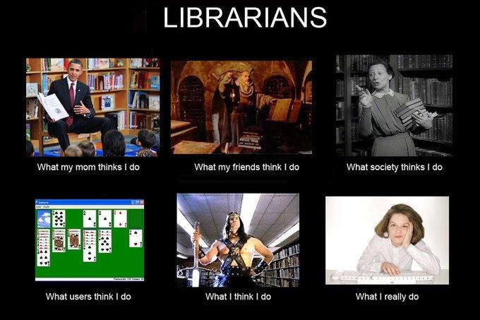Co si lidi myslí, že dělám - tedy co si myslí, že dělají knihovníci...