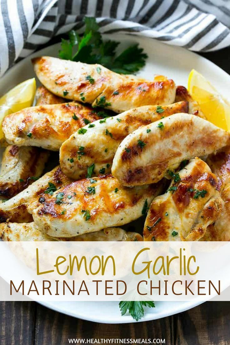 Lemon Garlic Marinated Chicken Recipe Healthy Fitness Meals Healthy Chicken Recipes Marinated Chicken Recipes