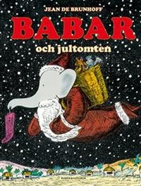 http://www.adlibris.com/se/product.aspx?isbn=9129665744   Titel: Babar och jultomten - Författare: Jean de Brunhoff - ISBN: 9129665744 - Pris: 96 kr