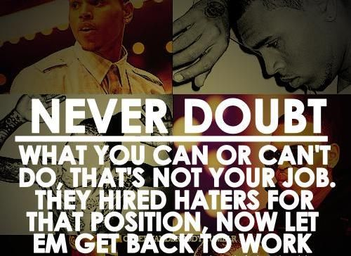 Chris Brown Quotes About Life: 17 Best Quotes About Haters On Pinterest