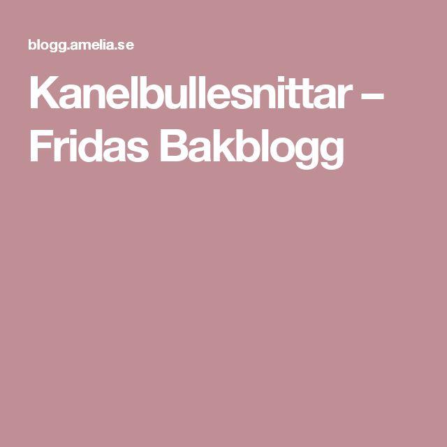 Kanelbullesnittar – Fridas Bakblogg
