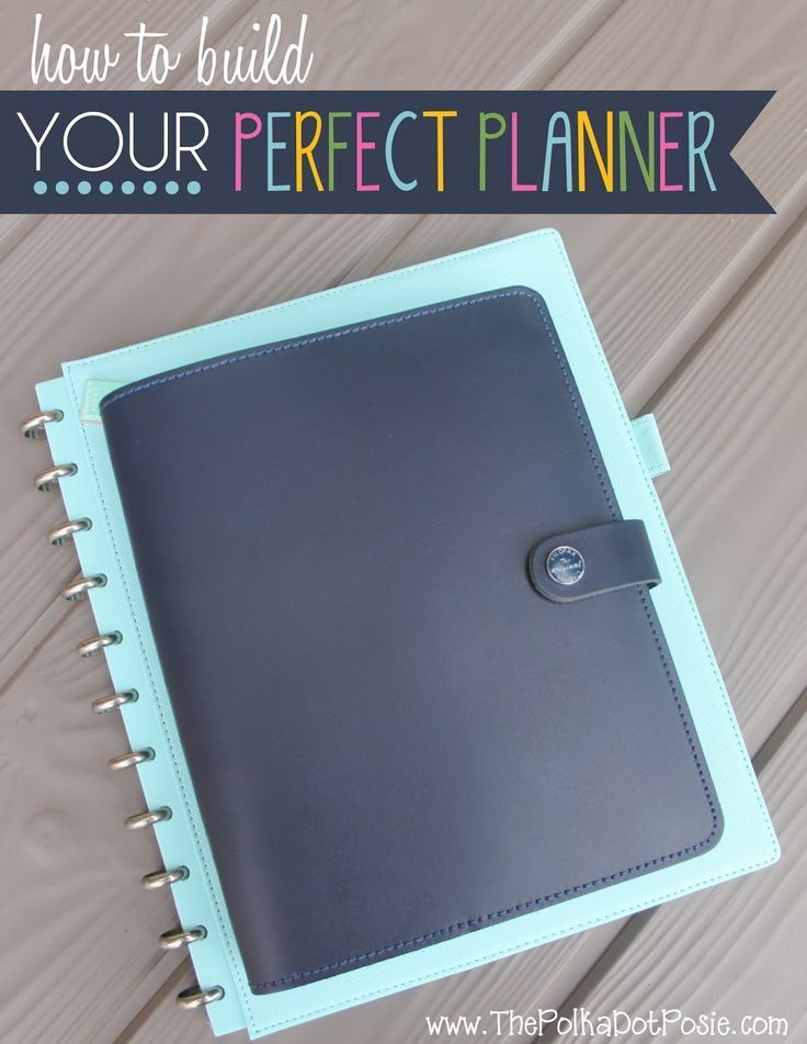 The Polka Dot Posie: How to Build YOUR Perfect Planner