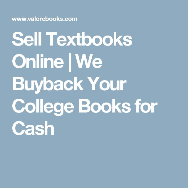 Sell Textbooks Online | We Buyback Your College Books for Cash