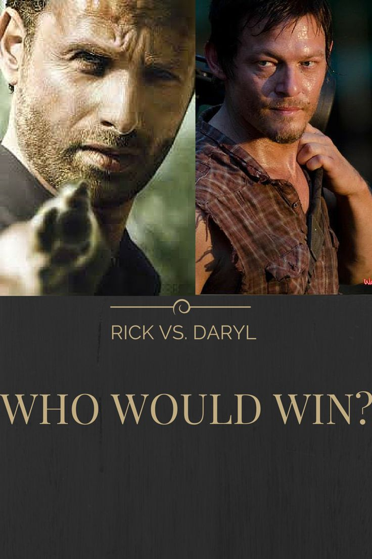 Rick Grimes vs. Daryl Dixon – Who Would Win in a Fight to the Death? #teamDarylDixon