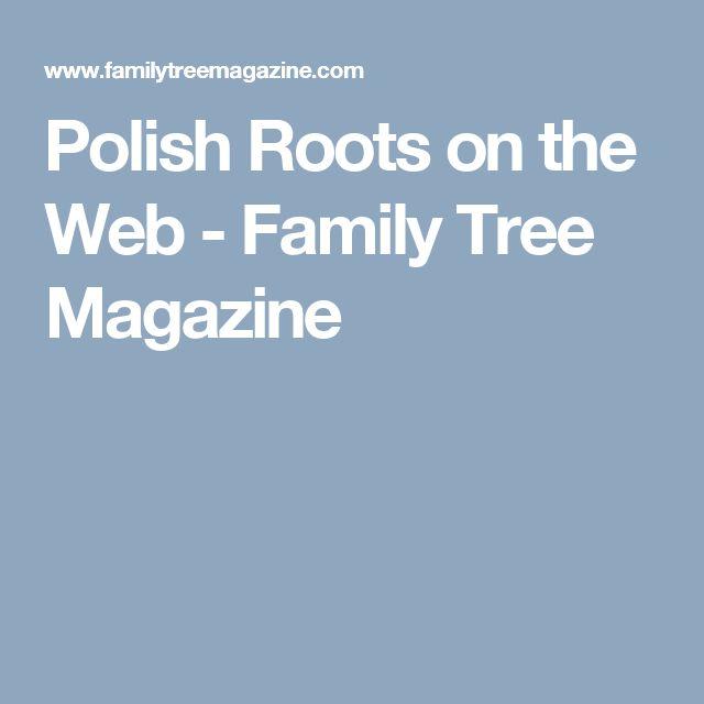 Polish Roots on the Web - Family Tree Magazine