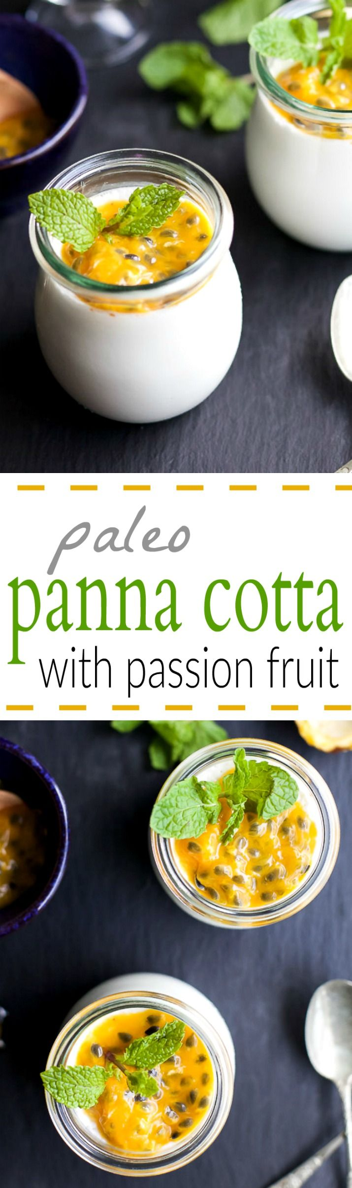 Paleo Vanilla Panna Cotta with Passion Fruit - a slightly sweet creamy Panna Cotta recipe that'll quickly become your new favorite dessert! And guess what, it's guilt free too!   joyfulhealthyeats.com