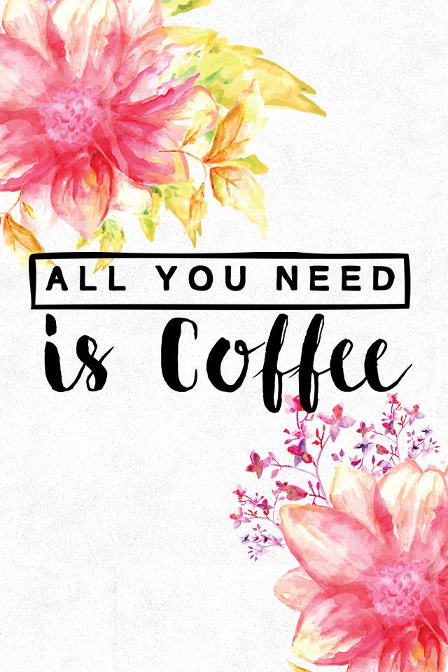 "https://flic.kr/p/u8BEgC | { Freebies } Wallpaper ""all you need is Coffee"""