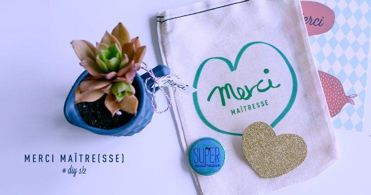 "{DIY} Cadeau ""Merci Maîtresse"""