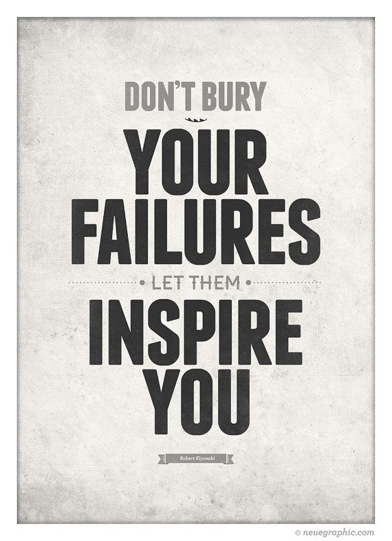 Inspirational quotes poster - Don't bury your failures.  #LearnToLive #MotivationMonday