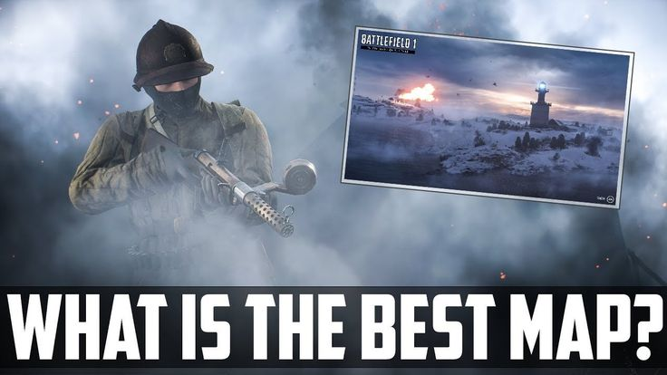 https://www.youtube.com/attribution_link?a=FxbglvGk_5s&u=%2Fwatch%3Fv%3DhZ9_8_EFGgs%26feature%3DshareWhat Is The Best Map In Battlefield 1?