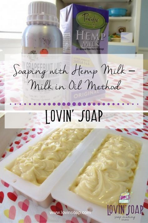 Soaping with Hemp Milk – Milk in Oil Method - Soap | Handmade Soap | DIY Soap | Soap Making | Soapmaking | Learn to make soap | Natural Soap | Soap Recipe | Soap Tutorial