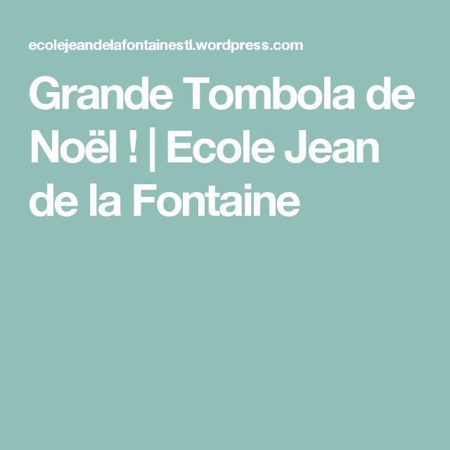 Grande Tombola de Noël ! | Ecole Jean de la Fontaine