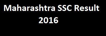 http://myresultnation.india.com/post/maharashtra-board-ssc-result-2016-maharashtra-board-10th-exam-result-2016-64657
