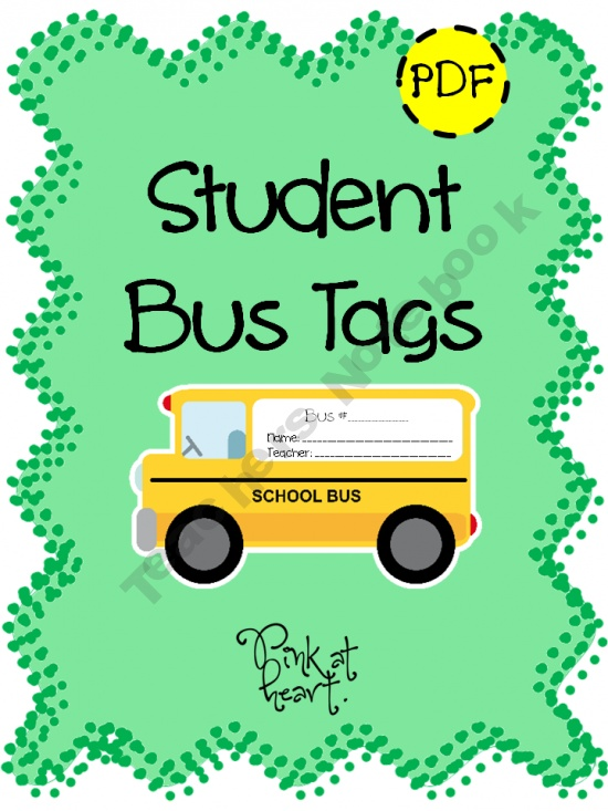 Student Bus Tags product from Pink-at-heart on TeachersNotebook.com