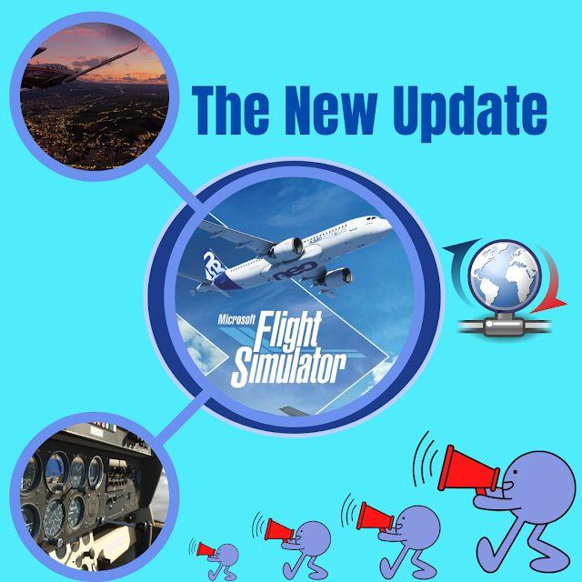 Microsoft Flight Simulator, The new update in 2021 ...