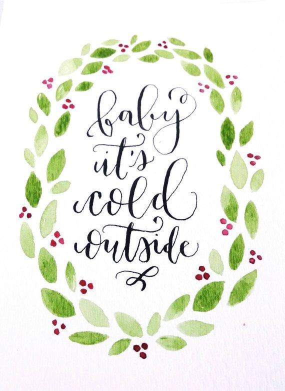 baby its cold outside calligraphy pinterest its