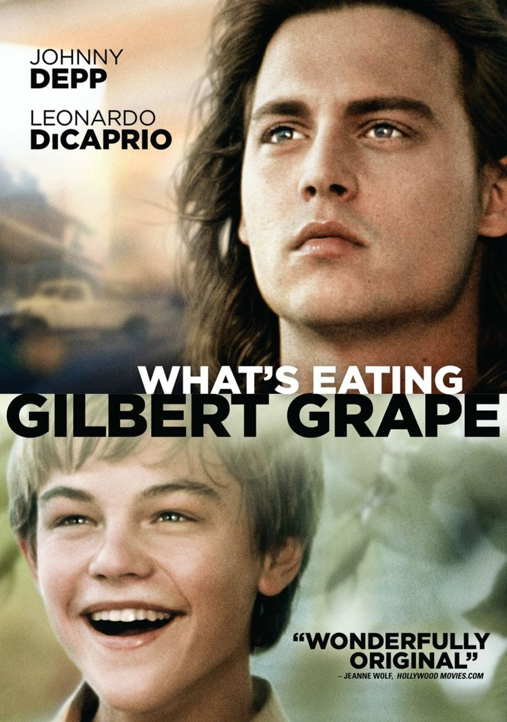 Whats Eating Gilbert Grape- I seriously think that this is Leonardo DiCaprios' best acting.