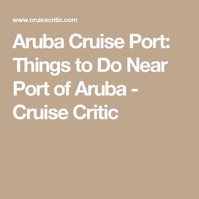 Aruba Cruise Port: Things to Do Near Port of Aruba - Cruise Critic